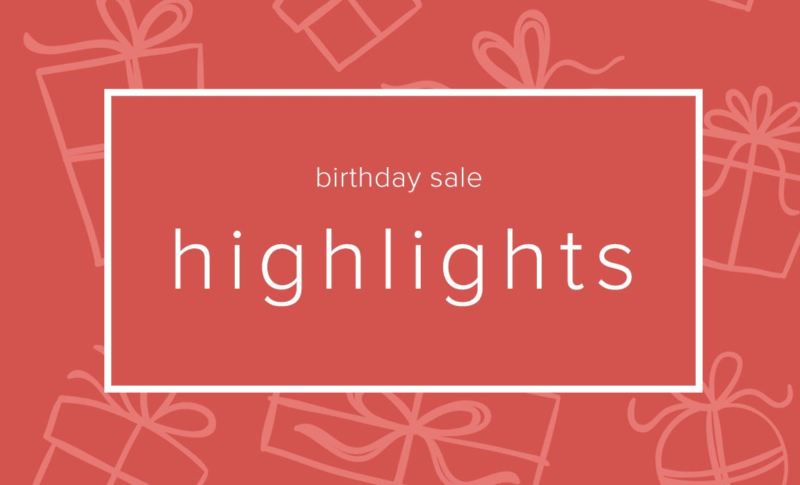 Birthday Sale Highlights